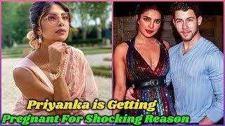 Priyanka Chopra Planning Baby For a Shocking Reason