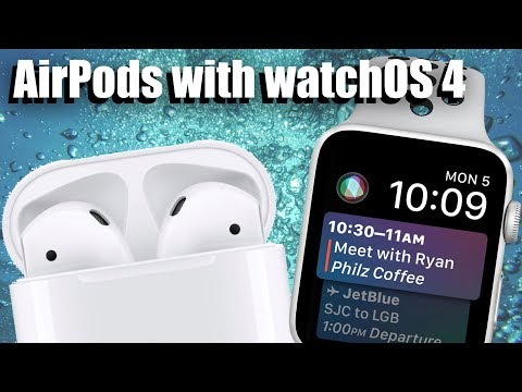 AirPods with watchOS 4!