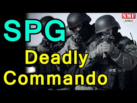 SPG: Protecting Narendra Modi | दुनिया का सबसे खतरनाक Elite Forces