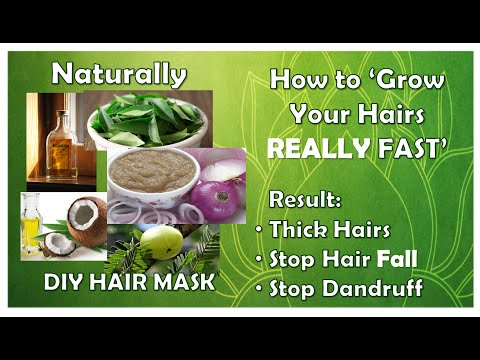 How to Grow Your Hairs REALLY FAST Naturally: DIY Hair Mask: Thick Hairs: Stop Hair Fall, Dandruff