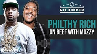 Philthy Rich discusses his beef with Mozzy