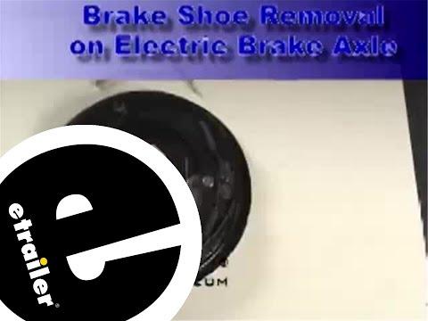 Removing and Replacing Trailer Brake Shoes Review - etrailer.com