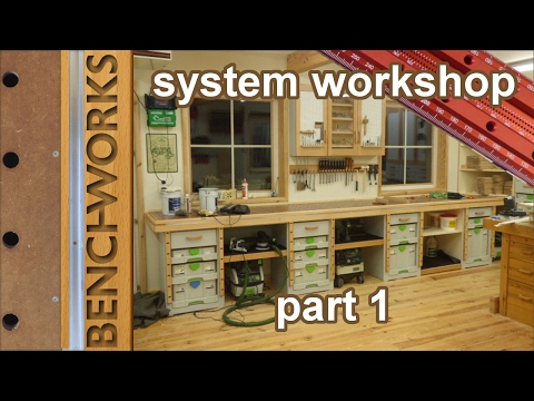 System workshop: building the workbench and cabinets part1