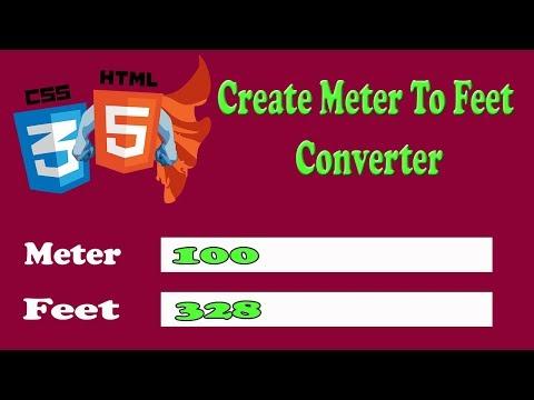 HTML5 and CSS3 Beginners Tutorials, Convert Meter To Feet In HTML Javascript AmazingTechnoTutorials