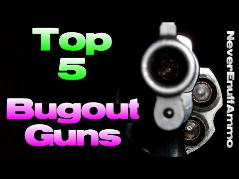Top 5 Bug Out Guns