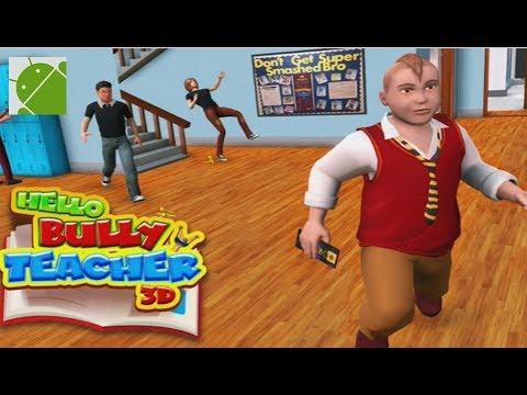 Hello Bully Teacher 3D - Android Gameplay FHD