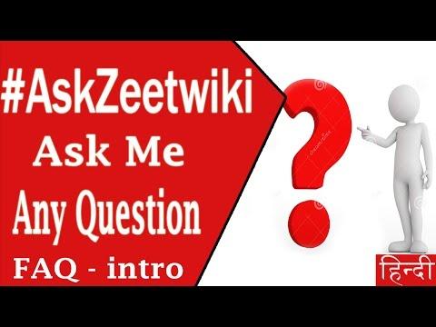 #AskZeetWIki - Ask me any Question - FAQ Intro - Hindi