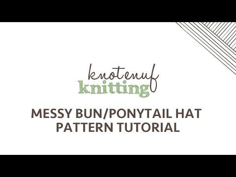 Messy Bun Ponytail Hat Knitting Tutorial