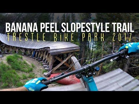 SHRED WITH STEVE - Trestle Bike Park Banana Peel Slopestyle Trail!