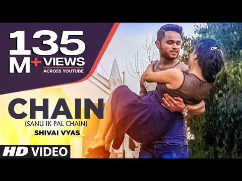 Xxx Mp4 Chain Sanu Ik Pal Chain Full Video Song Shivai Vyas 3gp Sex
