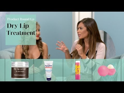 Product Reviews: Best Treatment for Dry Lips