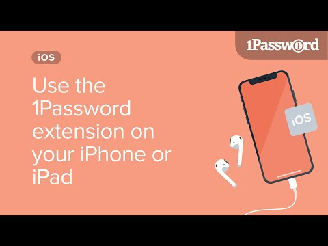 Start using the 1Password extension on your iPhone or iPad