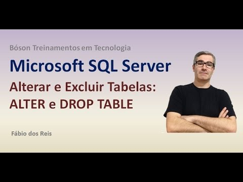 7 - T-SQL - ALTER e DROP TABLE - Alterar e Excluir Tabelas e Colunas - SQL Server