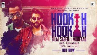 Hookah Hookah - Bilal Saeed & Bloodline Music ft. Muhfaad