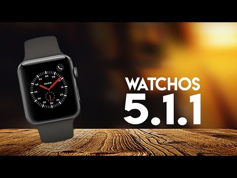 WatchOS 5.1.1 - Review