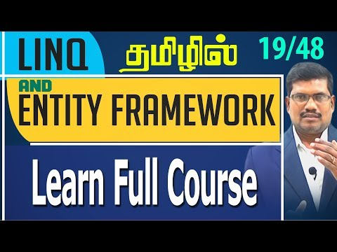 #19 Learn Full Course || LINQ and Entity framework in Tamil
