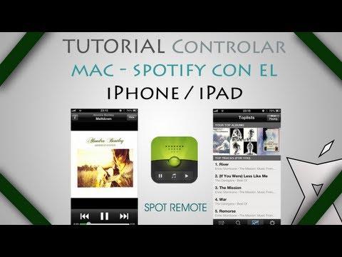 TUTORIAL   Controlar el Spotify del Mac con tu iPhone/iPad con Spot Remote