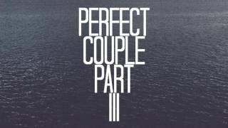 Fozzey & VanC - Perfect Couple Part III (Official Audio)