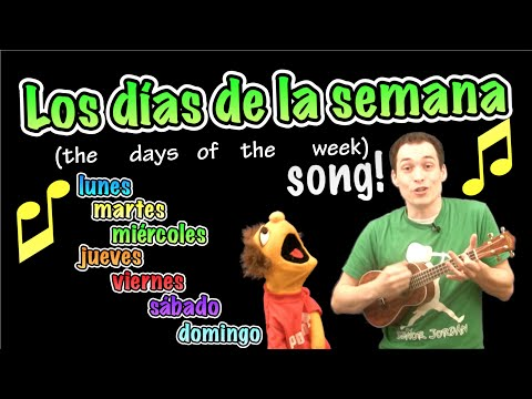 Days of the Week in Spanish Song!