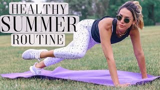 MY HEALTHY SUMMER ROUTINE! WORKOUT ROUTINE, WHAT I EAT + SKINCARE | ALEXANDREA GARZA