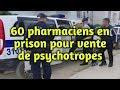 Algérie : 60 pharmaciens en prison pour vente de psychotropes