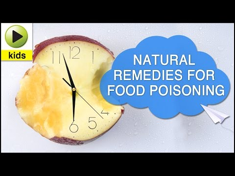 Kids Health: Food Poisoning - Natural Home Remedies for Food Poisoning