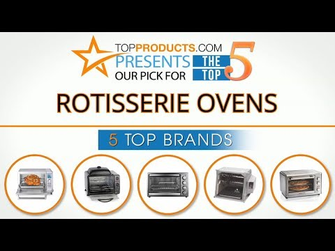Best Rotisserie Oven Reviews 2017 – How to Choose the Best Rotisserie Oven