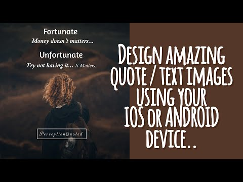 Make Quotes or Text on Images in 10 SIMPLE STEPS using your device for Instagram/Facebook/Tumblr
