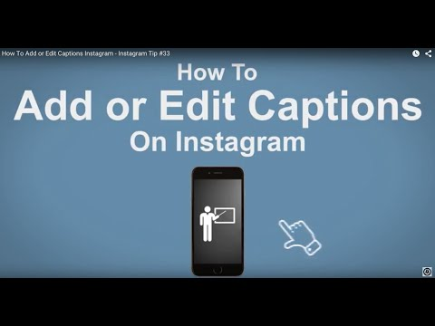 How To Add or Edit Captions Instagram - Instagram Tip #33