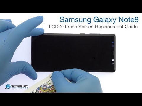 Samsung Galaxy Note8 LCD & Touch Screen Replacement Guide - RepairsUniverse
