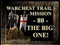 Stronghold Crusader Hd Warchest Trail Mission 80 The Big One