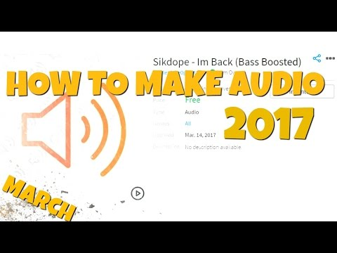 How to make an Audio on Roblox | March 2017