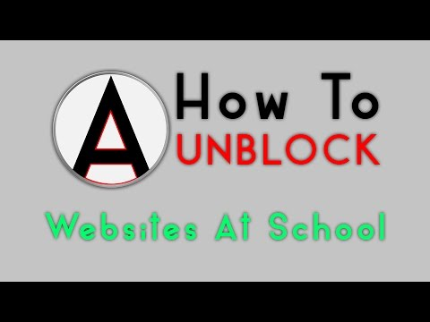 How to Unblock Websites at School *2014*