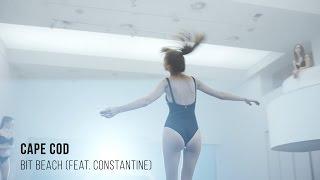 Cape Cod - Bit Beach (feat. Constantine)