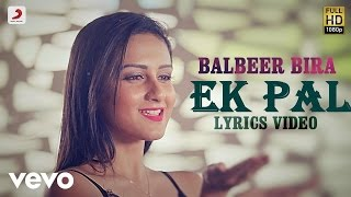 Balbir Beera - Ek Pal | Saiyaan 2 | Lyric Video