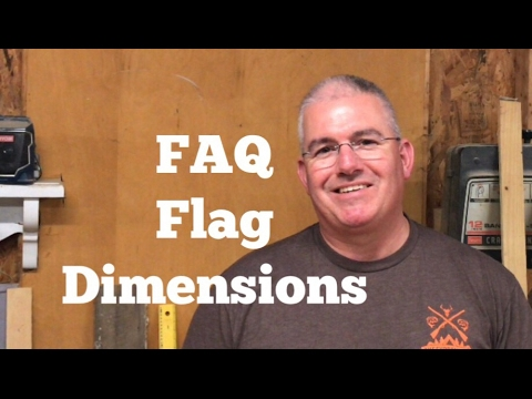 FAQ What Are The Dimensions Of The Flags