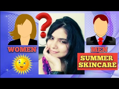 SUMMER SKIN CARE ESSENTIALS FOR MEN & WOMEN गर्मियों के लिए DRY & OILY SKIN  #beauty #spf