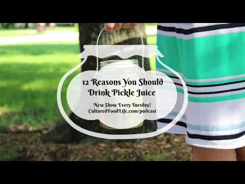 Podcast Episode 17: 12 Reasons You Should Drink Pickle Juice