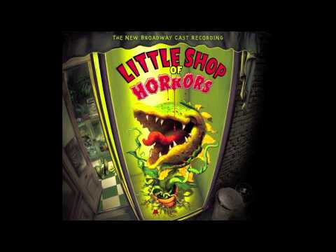 Little Shop of Horrors - Grow For Me