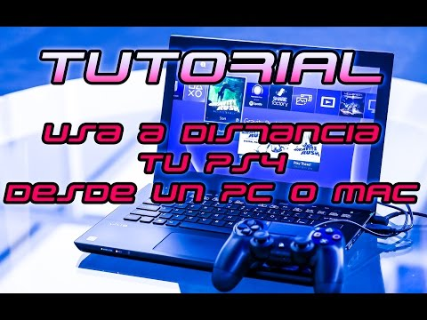 Tutorial: Usa a distancia tu PS4 desde PC y MAC | Actualización 3.50 PS4