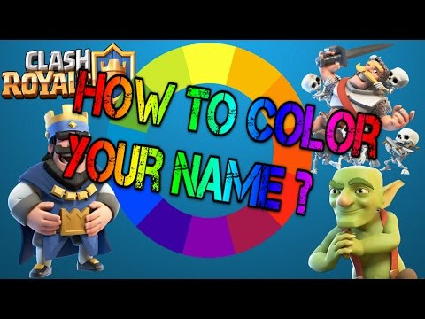 How To Change Your Name Color In Clash Royale !!!!!