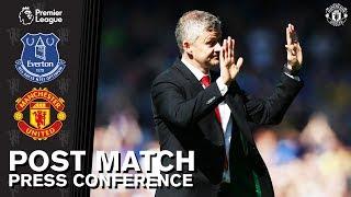 Post Match Press Conference | Everton 4-0 Manchester United | Ole Gunnar Solskjaer