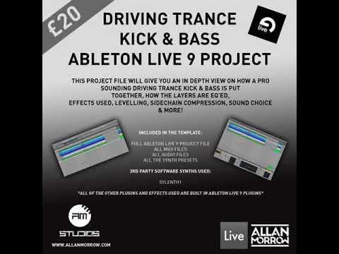 Allan Morrow - Driving Trance Kick & Bass [Ableton Live 9 project] [Audio Sample]