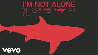 Calvin Harris - I'm Not Alone (CamelPhat Remix II) [Official Audio]