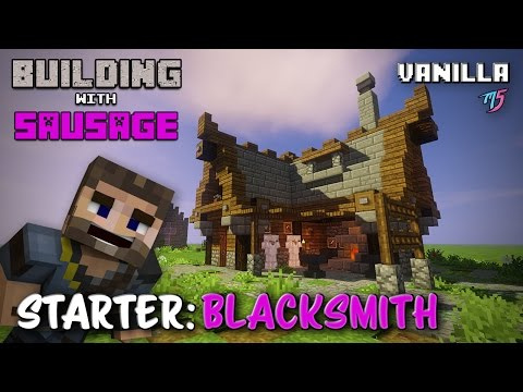 Minecraft - Building with Sausage - Blacksmith [Vanilla Tutorial]