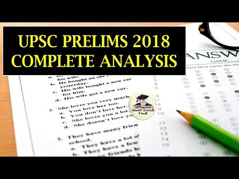 UPSC Prelims 2018 Complete Analysis and Answer Key - GS Paper 1 (Part- 1) UPSC/ IAS Preparation 2019
