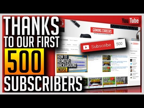 500 Subscriber Thank You - Gaming Careers Growth 👍