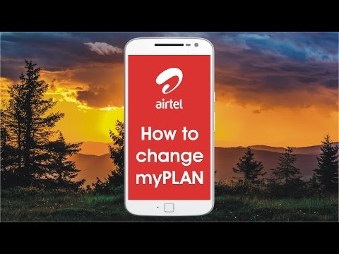 How to Change Airtel myPLAN through myAirtel App