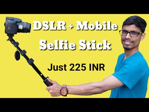 Two in One: DSLR and Mobile Selfie Stick