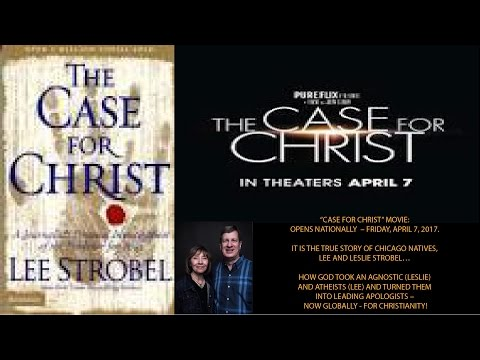 CASE FOR CHRIST - THE MOVIE: Easter, 2017 Personal Evangelistic Tribute